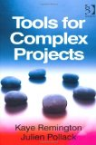 Portada de LEADING COMPLEX PROJECTS AND TOOLS FOR COMPLEX PROJECTS BY REMINGTON, KAYE (2011) HARDCOVER