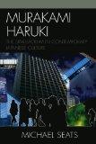 Portada de MURAKAMI HARUKI: THE SIMULACRUM IN CONTEMPORARY JAPANESE CULTURE (STUDIES OF MODERN JAPAN) BY MICHAEL SEATS (2009-06-16)