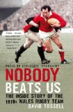 Portada de NOBODY BEATS US: THE INSIDE STORY OF THE 1970S WALES RUGBY TEAM BY DAVID TOSSELL ( 2010 ) PAPERBACK