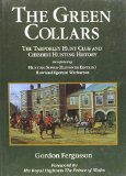 Portada de THE GREEN COLLARS: TARPORLEY HUNT CLUB AND CHESHIRE HUNTING HISTORY BY GORDON FERGUSSON (17-JUL-2001) HARDCOVER