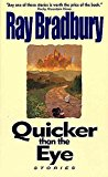 Portada de [(QUICKER THAN THE EYE)] [BY (AUTHOR) RAY BRADBURY] PUBLISHED ON (OCTOBER, 1997)