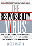Portada de THE RESPONSIBILITY VIRUS: HOW THE FEAR OF FAILURE INFECTS ORGANISATIONS - AND WHAT YOU CAN DO TO CURE YOUR COMPANY BY ROGER L MARTIN (2002-11-11)