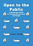 Portada de OPEN TO THE PUBLIC: A WORLDWIDE GUIDE TO TRAINING RESTAURANTS AND HOTELS BY PUTNEY, LINDA (2001) PAPERBACK