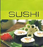 Portada de SUSHI: 40 DELIGHTFUL JAPANESE DISHES FOR ALL OCCASIONS BY LULU GRIMES (2006-06-02)