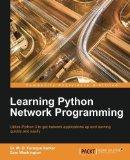 Portada de LEARNING PYTHON NETWORK PROGRAMMING BY SARKER, DR. M. O. FARUQUE, WASHINGTON, SAM (2015) PAPERBACK