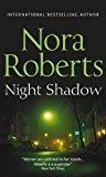 Portada de NIGHT SHADOW BY NORA ROBERTS (2011-11-07)