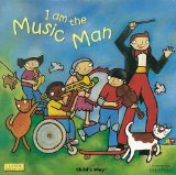 Portada de I AM THE MUSIC MAN (CLASSIC BOOKS WITH HOLES BOARD BOOK) BY DEBRA POTTER (ILLUSTRATOR) (1-AUG-2005) BOARD BOOK