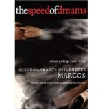 Portada de [( THE SPEED OF DREAMS: SELECTED WRITINGS 2001-2006 )] [BY: SUBCOMANDANTE MARCOS] [JAN-2008]