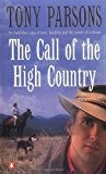 Portada de THE CALL OF THE HIGH COUNTRY BY TONY PARSONS (1999-02-01)