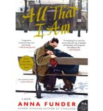 Portada de [(ALL THAT I AM)] [AUTHOR: ANNA FUNDER] PUBLISHED ON (JANUARY, 2013)