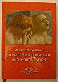 Portada de HOMEOPATHY FOR ANGER AND MORTIFICATION BY MASSIMO MANGIALAVORI (2011-01-01)