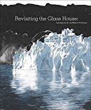 Portada de [(REVISITING THE GLASS HOUSE : CONTEMPORARY ART AND MODERN ARCHITECTURE)] [EDITED BY JESSICA HOUGH ] PUBLISHED ON (DECEMBER, 2008)