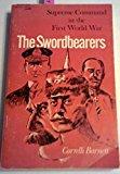 Portada de THE SWORDBEARERS: SUPREME COMMAND IN THE FIRST WORLD WAR (MIDLAND BOOKS: NO. 1) BY CORRELLI BARNETT (1975-04-01)