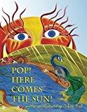 Portada de POP! HERE COMES THE SUN! BY CELESTE BOALS (2015-11-09)