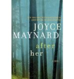 Portada de [(AFTER HER)] [AUTHOR: JOYCE MAYNARD] PUBLISHED ON (SEPTEMBER, 2013)