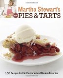 Portada de MARTHA STEWART'S NEW PIES AND TARTS: 150 RECIPES FOR OLD-FASHIONED AND MODERN FAVORITES BY MARTHA STEWART LIVING MAGAZINE (2011) PAPERBACK