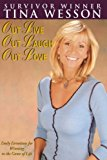 Portada de OUT LIVE, OUT LAUGH, OUT LOVE BY TINA WESSON (2006-09-06)