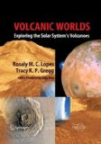 Portada de VOLCANIC WORLDS: EXPLORING THE SOLAR SYSTEM'S VOLCANOES (SPRINGER PRAXIS BOOKS) SOFTCOVER REPRINT OF EDITION BY LOPES, ROSALY M.C., GREGG, TRACY K. P. (2010) PAPERBACK