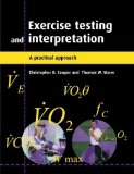 Portada de EXERCISE TESTING AND INTERPRETATION: A PRACTICAL APPROACH 1ST EDITION BY COOPER, CHRISTOPHER B., STORER, THOMAS W. (2001) PAPERBACK