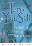 Portada de (TAROT FOR YOUR SELF: A WORKBOOK FOR PERSONAL TRANSFORMATION) BY GREER, MARY K. (AUTHOR) PAPERBACK ON (03 , 2002)