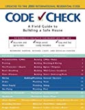 Portada de CODE CHECK: A FIELD GUIDE TO BUILDING A SAFE HOUSE (CODE CHECK: AN ILLUSTRATED GUIDE TO BUILDING A SAFE HOUSE) BY REDWOOD KARDON (2000-01-01)