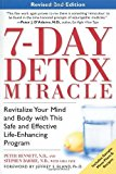 Portada de 7-DAY DETOX MIRACLE, REVISED 2ND EDITION: REVITALIZE YOUR MIND AND BODY WITH THIS SAFE AND EFFECTIVE LIFE-ENHANCING PROGRAM BY PETER BENNETT N.D. (2001-04-12)