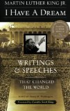 Portada de I HAVE A DREAM: WRITINGS AND SPEECHES THAT CHANGED THE WORLD BY KING. MARTIN LUTHER. JR. ( 1992 ) PAPERBACK