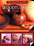 Portada de WOODTURNING: TWO BOOKS IN ONE: TWO BOOKS IN ONE: PROJECTS TO PRACTICE AND INSPIRE TECHNIQUES TO ADAPT TO SUIT YOUR OWN DESIGNS BY PHIL IRONS (1-MAR-1999) SPIRAL-BOUND