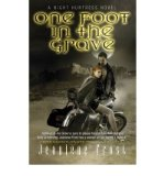 Portada de [ONE FOOT IN THE GRAVE: ONE FOOT IN THE GRAVE BK. 2: A NIGHT HUNTRESS NOVEL] [BY: JEANIENE FROST]