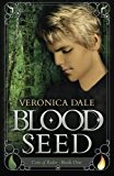 Portada de BLOOD SEED BY VERONICA DALE (2016-01-27)