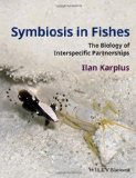 Portada de SYMBIOSIS IN FISHES: THE BIOLOGY OF INTERSPECIFIC PARTNERSHIPS 1ST EDITION BY KARPLUS, ILAN (2014) HARDCOVER