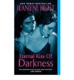 Portada de [ETERNAL KISS OF DARKNESS] [BY: JEANIENE FROST]