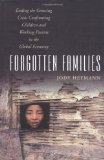 Portada de FORGOTTEN FAMILIES: ENDING THE GROWING CRISIS CONFRONTING CHILDREN AND WORKING PARENTS IN THE GLOBAL ECONOMY BY JODY HEYMANN (2006-02-16)