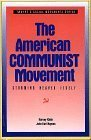 Portada de THE AMERICAN COMMUNIST MOVEMENT: STORMING HEAVEN ITSELF (SOCIAL MOVEMENTS PAST AND PRESENT) BY HARVEY KLEHR (1992-03-01)