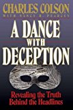 Portada de A DANCE WITH DECEPTION 1ST PRINTING EDITION BY COLSON, CHARLES W. (1993) PAPERBACK