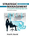 Portada de STRATEGIC MANAGEMENT: A COMPETITIVE ADVANTAGE APPROACH, CONCEPTS AND CASES (14TH EDITION) BY DAVID, FRED R. 14TH (FOURTEENTH) EDITION [HARDCOVER(2012)]