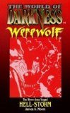 Portada de HELL-STORM (THE WORLD OF DARKNESS WEREWOLF) BY MOORE, JAMES A. (1996) PAPERBACK