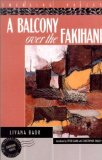 Portada de A BALCONY OVER THE FAKIHANI (INTERLINK WORLD FICTION) BY LIYANA BADR (2002) PAPERBACK