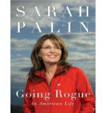 Portada de [(GOING ROGUE: AN AMERICAN LIFE )] [AUTHOR: SARAH PALIN] [DEC-2009]