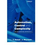 Portada de [(AUTOMATION, CONTROL AND COMPLEXITY: NEW DEVELOPMENTS AND DIRECTIONS )] [AUTHOR: T. SAMAD] [AUG-2000]