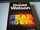 Portada de FEAR NO EVIL: A PERSONAL STRUGGLE WITH CANCER (HODDER CHRISTIAN PAPERBACKS) BY DAVID WATSON (1984-08-01)