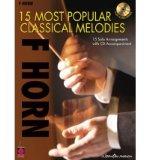 Portada de [(15 MOST POPULAR CLASSICAL MELODIES - FRENCH HORN )] [AUTHOR: CHERRY LANE MUSIC] [APR-2009]