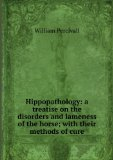 Portada de HIPPOPATHOLOGY: A TREATISE ON THE DISORDERS AND LAMENESS OF THE HORSE; WITH THEIR METHODS OF CURE