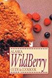 Portada de ALASKA WILD BERRY GUIDE AND COOKBOOK BY ALASKA NORTHWEST PUBLISHING (1983-09-01)