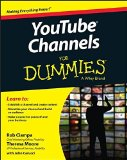 Portada de YOUTUBE CHANNELS FOR DUMMIES 1ST EDITION BY CIAMPA, ROB, MOORE, THERESA (2015) PAPERBACK