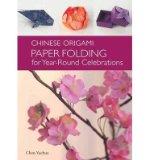 Portada de [(CHINESE ORIGAMI: PAPER FOLDING FOR YEAR-ROUND CELEBRATIONS )] [AUTHOR: CHEN YUEHUA] [NOV-2013]