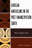 Portada de AFRICAN AMERICANS IN THE POST-EMANCIPATION SOUTH: THE OUTSIDERS' VIEW BY HORNSBY JR., ALTON (2010) PAPERBACK