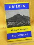 Portada de PFALZ UND SAARLAND. GRIEBEN-REISEFÜHRER - BD. 138 - DEUTSCHLAND