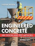 Portada de ENGINEERED CONCRETE: MIX DESIGN AND TEST METHODS, SECOND EDITION 2ND EDITION BY KETT, IRVING (2009) PAPERBACK