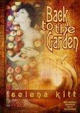 Portada de BACK TO THE GARDEN (ORIGINAL) BY KITT, SELENA (2013) PAPERBACK